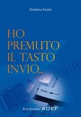 """Recensione Libro.it intervista Daniela Sasso autrice del libro """"Ho premuto il tasto invio"""""""