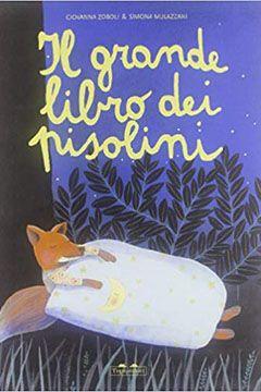 Il grande libro dei pisolini: recensione libro bambini