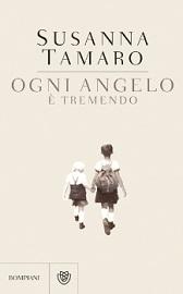 """Recensione Libro """"Ogni angelo è tremendo"""""""