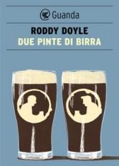 Recensione Libro.it - Due pinte di birra di Roddy Doyle