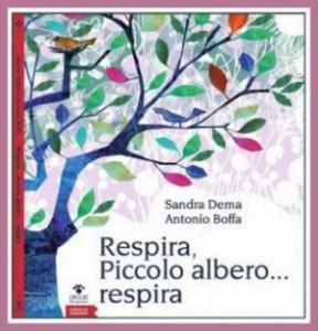 """Recensione Libro """"Respira, Piccolo albero… respira"""""""