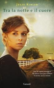 tra-la-notte-e-il-cuore-julie-kibler-libro