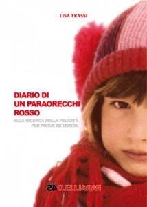 """Recensione Libro """"Diario di un paraorecchi rosso"""""""