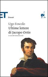 """Recensione Libro """"Le ultime lettere di Jacopo Ortis"""""""