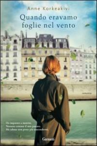 """Recensione Libro """"Quando eravamo foglie nel vento"""""""