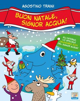 """Recensione Libro """"Buon Natale, Signor Acqua!"""""""