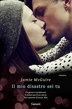 Il mio disastro sei tu di Jamie McGuire: recensione libro