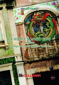 """Recensione Libro """"La serpe e il mirto (1978) ovvero il tempo secondo Aguilar Mendes"""""""