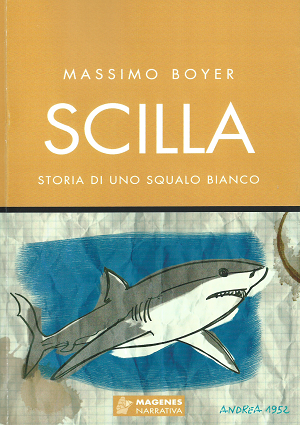 """Recensione Libro """"Scilla – Storia di uno squalo bianco"""""""