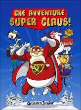 """Recensione Libro """"Che avventure Super Claus"""""""