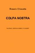 """Recensione Libro """"Colpa nostra – Palermo sopravvivere o fuggire?"""""""