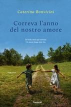 """Recensione Libro """"Correva l'anno del nostro amore"""""""