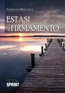 """Recensione Libro.it intervista Fiorenzo Briccola autore del libro """"Estasi nel firmamento"""""""