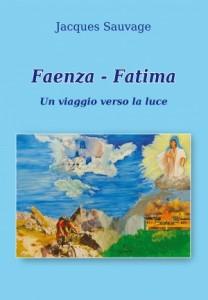 """Recensione Libro.it intervista Jacques Sauvage autore del libro """"Faenza Fatima Un viaggio verso la luce"""""""