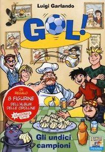 """Recensione Libro """"Gol – Gli undici campioni"""""""
