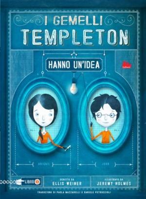 """Recensione Libro """"I gemelli Templeton hanno un'idea"""""""