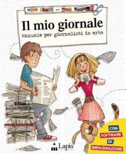 """Recensione Libro """"Il mio giornale – Manuale per giornalisti in erba"""""""