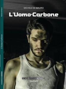 "Recensione Libro ""L'Uomo-Carbone"""