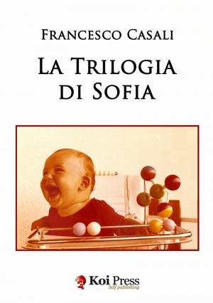 """Recensione Libro """"La trilogia di Sofia"""""""