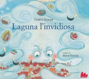 """Recensione Libro """"Laguna l'invidiosa"""""""