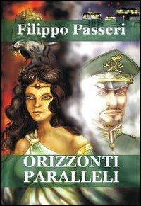 """Recensione Libro """"Orizzonti paralleli"""""""