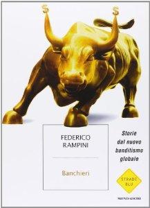 """Recensione libro """"Banchieri. Storie dal nuovo banditismo globale"""""""