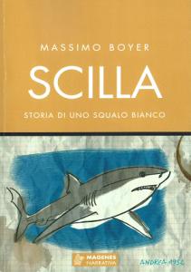 """Recensione Libro.it intervista Massimo Boyer autore del libro """"Scilla – Storia di uno squalo bianco"""""""