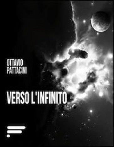 """Recensione libro """"Verso l'infinito"""""""