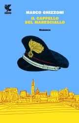 """Recensione Libro """"Il cappello del maresciallo"""""""