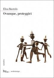 """Recensione Libro """"Ovunque, proteggici"""""""