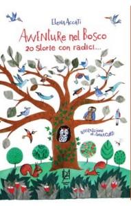"""Recensione Libro """"Avventure nel bosco 20 storie con radici…"""""""