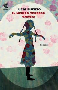 "Recensione Libro ""Il medico tedesco – Wakolda"""