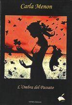 """Recensione Libro """"L'ombra del passato"""""""