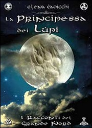 """Recensione Libro """"La principessa dei lupi. I racconti del grande Nord"""""""
