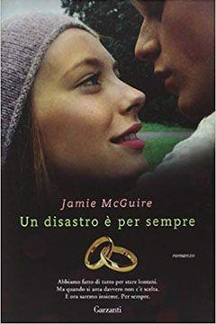 Un disastro è per sempre di Jamie McGuire: recensione libro