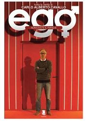 """Recensione Libro """"Ego Non esiste il piano b"""""""