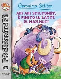 Recensione Libro Ahi ahi Stiltonut, è finito il latte di Mammut