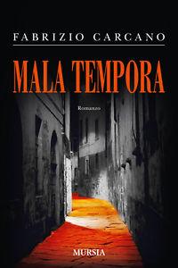 """Recensione Libro """"Mala Tempora"""""""
