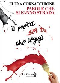 """Recensione Libro.it intervista Elena Cornacchione autrice del libro """"Parole che si fanno strada"""""""