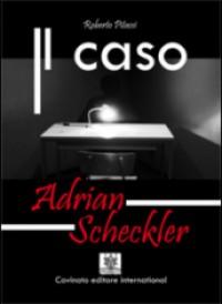 "Recensione Libro ""Il caso Adrian Scheckler"""