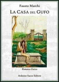 """Recensione Libro """"La casa del gufo"""""""