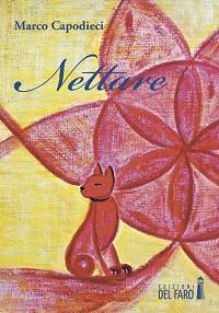 """Recensione Libro """"Nettare"""" di Marco Capodieci"""