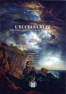 """Recensione Libro """"L'eccelsa rupe. Studi, ricerche e nuove prospettive storiche sulla rocca di Cefalù"""""""