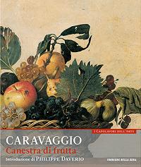 I capolavori dell'arte Caravaggio