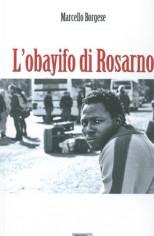"""Recensione Libro.it intervista Marcello Borgese autore del libro """"L'obayifo di Rosarno"""""""