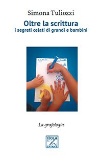"""Recensione Libro """"Oltre la scrittura i segreti celati di grandi e bambini"""""""