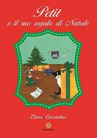 """Recensione Libro """"Petit e il suo regalo di Natale"""""""