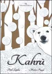 Kahrù: recensione e commento libro bambini
