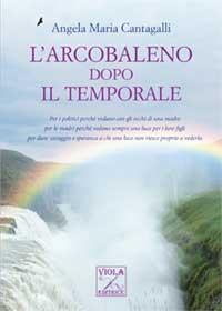 """Recensione Libro """"L'arcobaleno dopo il temporale"""""""