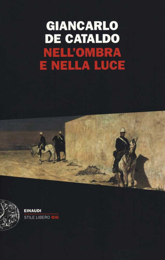 Nell'ombra e nella luce di Giancarlo De Cataldo
